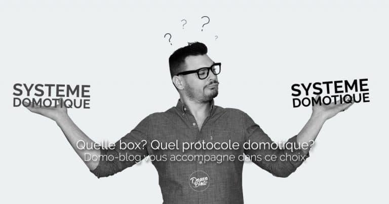 Quelle box domotique choisir ? On vous explique tout !