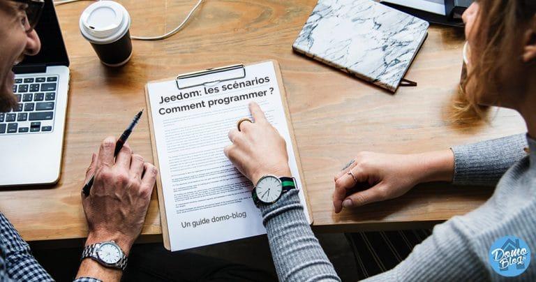 Jeedom : Comment construire et programmer un scénario domotique ?