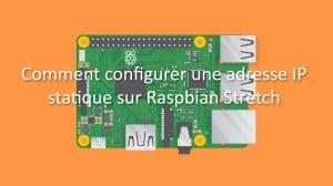guide-rapsberrypi-config-adresse-ip-fixe-raspbian-stretch-smarthome-maison-connectee