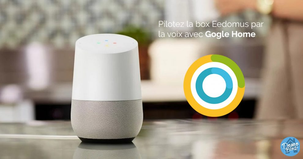 eedomus-google-home-domotique
