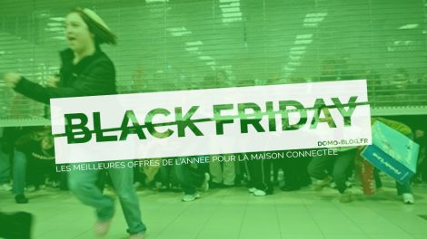black-friday-2017-domotique-smarthome-iot-domoblog-shopping