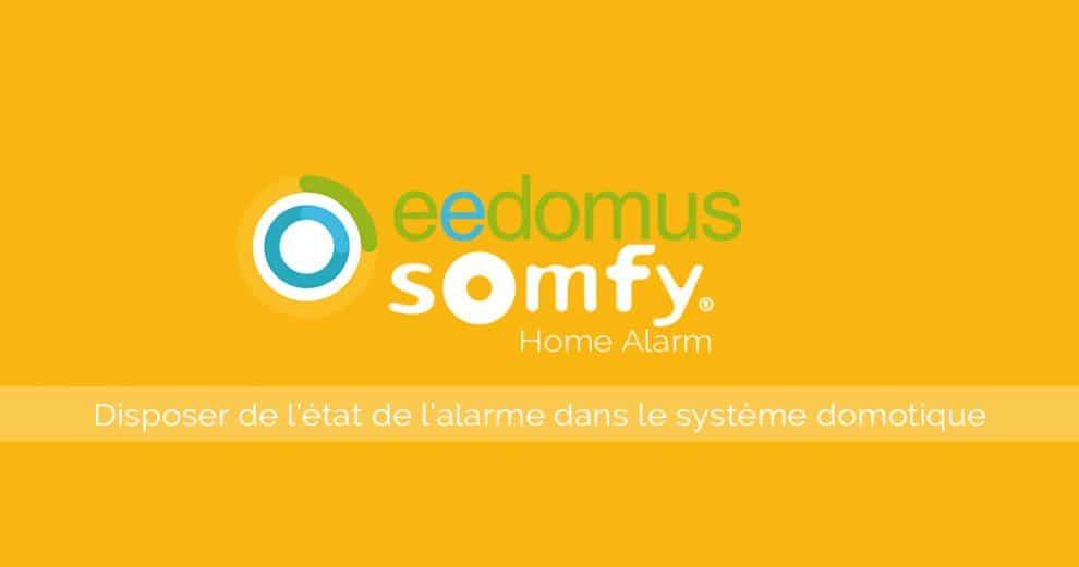 eedomus-somfy-home-alarm-ifttt-alarme-etat