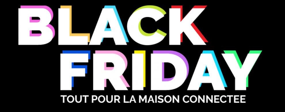 black-friday-promos-deals-domotique-maison-connectee-iot-smarthome