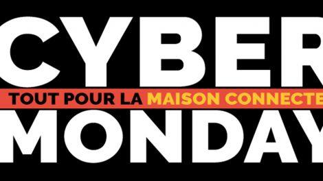 cyber-monday-promos-domotique-iot-smarthome-maison-connectee