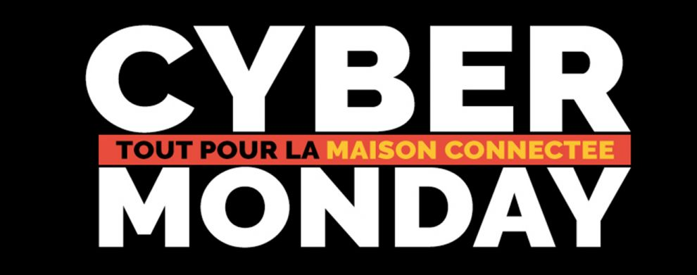 cyber-monday-promos-domotique-iot-smarthome-maison-connectee