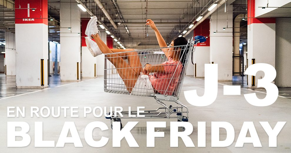 en-route-pour-black-friday-j-3