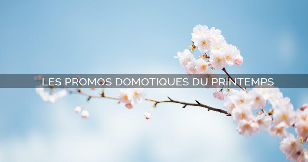 promos-domotiques-printemps-iot-smarthome