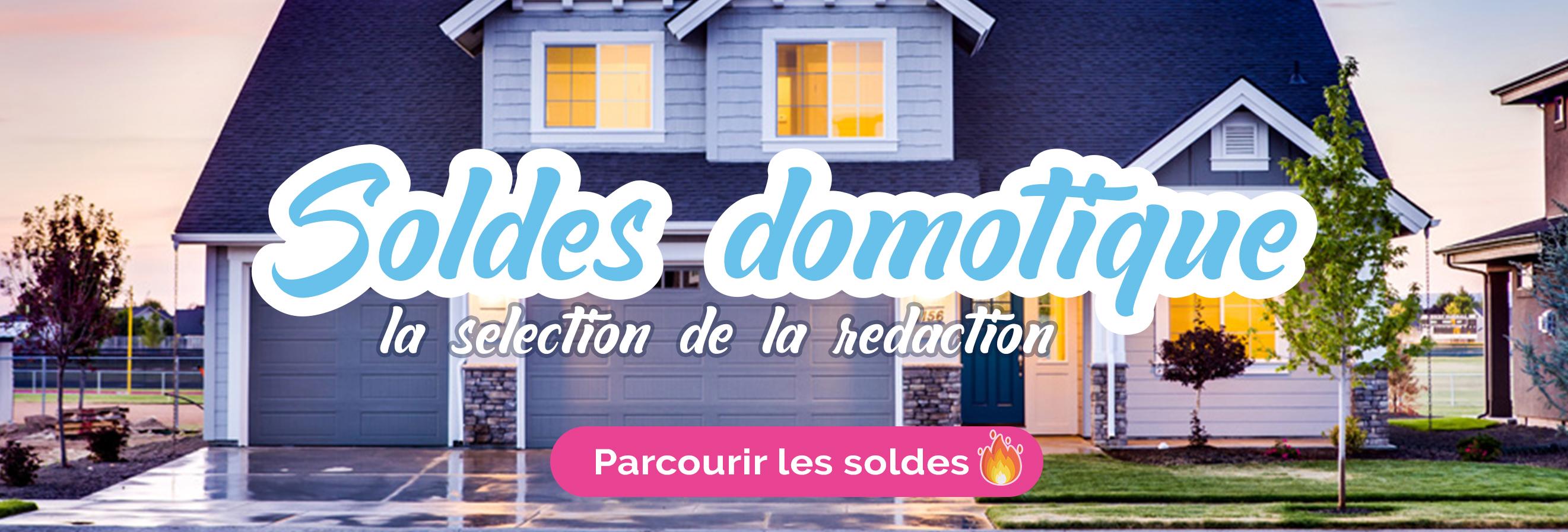 soldes-domotique-maison-ete-2019