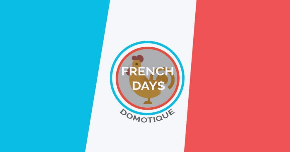 french-days-domotique-smart-home-maison