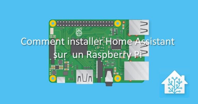 Installation de Home Assistant sur Raspberry Pi
