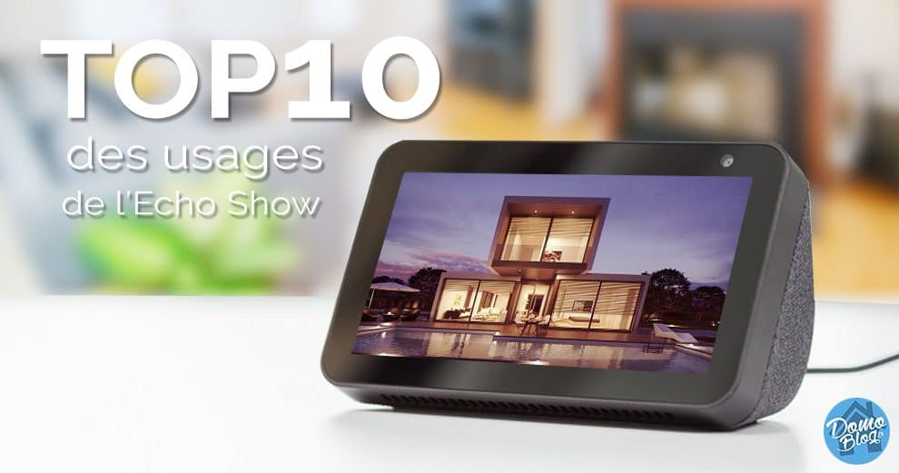 top10-usages-domotiques-echo-show
