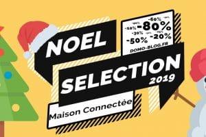 domotique-selection-noel-2019