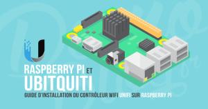 Installer Unifi controller, le contrôleur wifi Ubiquiti sur Raspberry Pi