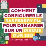 Raspberry Pi 4 et boot sur disque SSD : La box domotique Jeedom la plus performante et fiable !