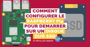 Raspberry Pi 4 et boot sur disque SSD : La box domotique Jeedom la plus performante et fiable !