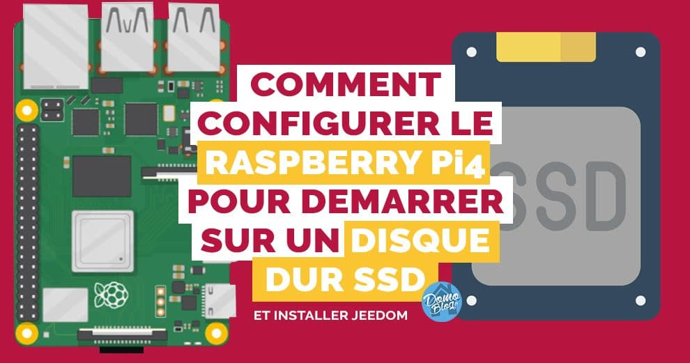 boot-ssd-raspberrypi4-domotique-jeedom-guide