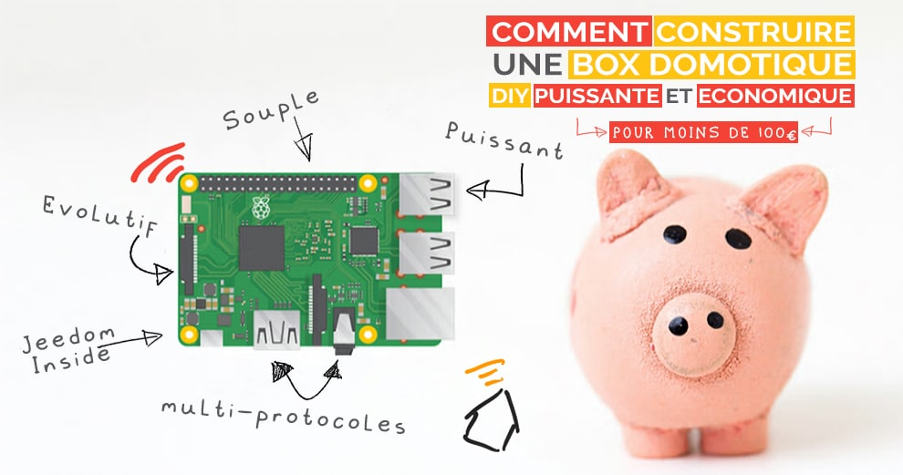domotique-diy-box-jeedom-raspberrypi-commet-faire-guide-complet