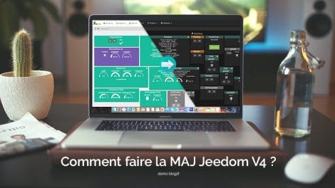 comment-faire-maj-jeedom-v3-vers-v4-guide-complet