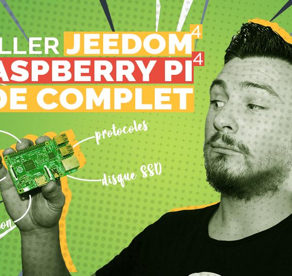 Installer Jeedom 4.x sur Raspberry Pi 4: Le guide complet de A à Z 2021