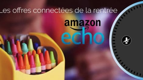 offres-connectee-amazon-echo-rentree
