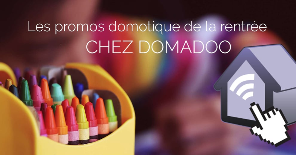 offres-rentree-domotique-domadoo