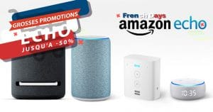 Assistants Connectés Amazon Echo en promo : Les offres des French Days