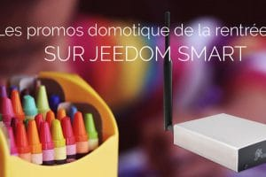 offre-rentree-jeedom-smart-promo