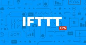 On a testé IFTTT Pro. Que vaut la version payante du service domotique cloud ?