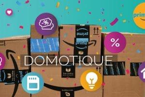 Prime Day Amazon : Déjà des prix intéressants sur la maison connectée et la domotique