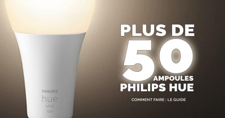Philips Hue : Comment gérer la limite des 50 périphériques ?