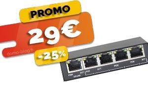 Le Switch PoE 5 Ports en #PROMO pour seulement 29€ (-25%)