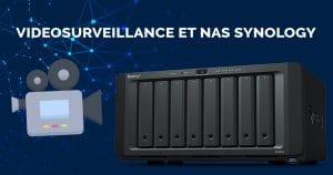La gestion des caméras IP avec Synology et surveillance station