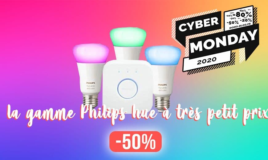 Jusqu'à -50% sur la gamme Philips Hue pour le Cyber Monday 🔥