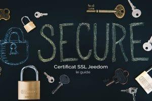 Comment sécuriser l'accès à Jeedom en HTTPS avec un certificat SSL gratuit