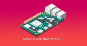 Nouvelle MAJ Raspberry Pi OS: Bye bye Flash !