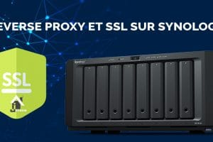 guide-synology-reverse-proxy-ssl-domotique-jeedom