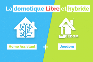 home-assistant-et-jeedom-systeme-domotique-hybride