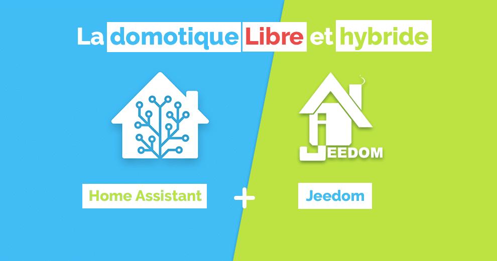 home-assistant-et-jeedom-systeme-domotique-hybride