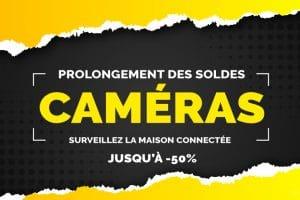 Prolongement des soldes sur les caméras IP jusqu'à -50% 🔥