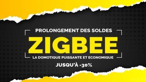 soldes-prolongement-zigbee