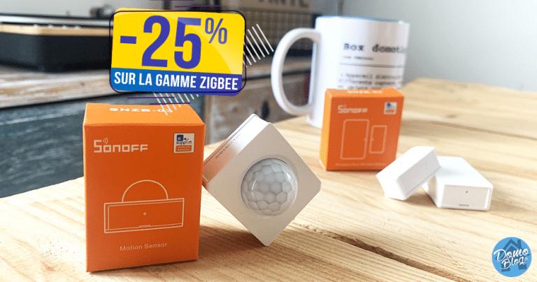 La gamme domotique économique et efficace Sonoff Zigbee 3.0 est à -25% pour le week-end🔥