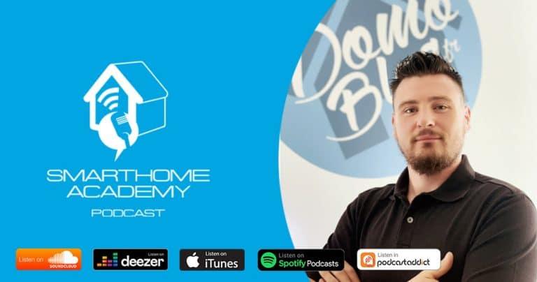 La domotique DIY en podcast avec Smarthome Academy