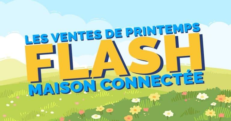 La domotique au meilleur prix avec les ventes Flash de printemps Amazon