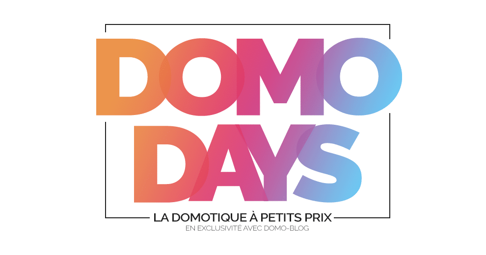 domo-days-soldes-domotique-domadoo-domo-blog