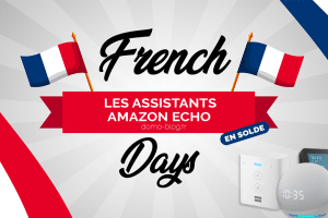 french-days-amazon-echo-assistants-soldes