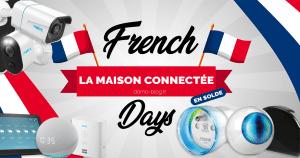 French Days domotique 2021 : La maison connectée à prix sacrifiés ! 🔥🔥