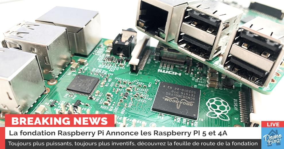 raspberrypi-5-4A-annonce-roadmap-fondation-live-breaking-news