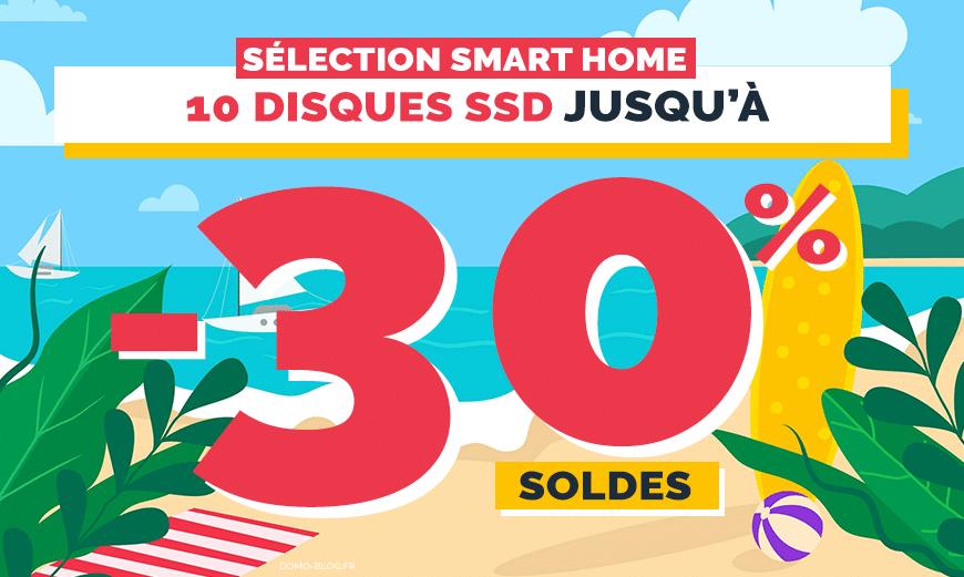 Soldes maison connectée : 10 disques SSD à petits prix