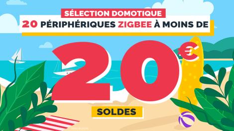 selection-soldes-domotique-peripheriques-zigbee