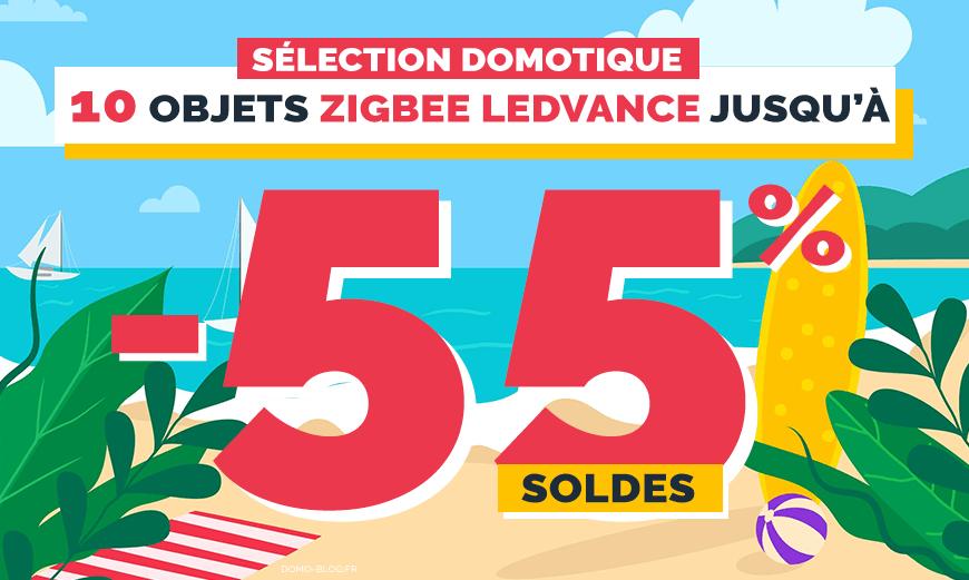 Soldes domotique : 10 produits Zigbee Ledvance bradés jusqu'à -55% pour la maison et le jardin